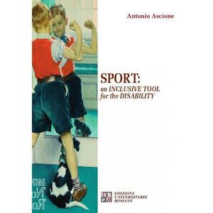 Sport: an inclusive tool for the disability - Antonio Ascione - copertina