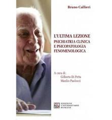 Filippodegasperi.it L' ultima lezione. Psichiatria clinica e psicopatologia fenomenologica Image