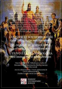L' olivier et son symbolisme dans l'imaginaire méditerranéen-L'ulivo e la sua simbologia nell'immaginario mediterraneo - copertina