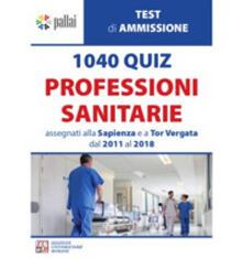 Letterarioprimopiano.it 1040 quiz professioni sanitarie assegnati alla Sapienza e a Tor Vergata dal 2011 al 2018 Image