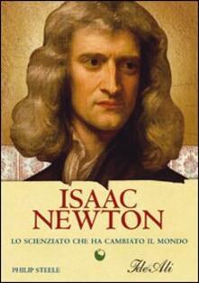 Isaac Newton. Lo scienziato che ha cambiato il mondo.pdf