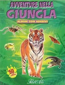 Avventure nella giungla. Con adesivi