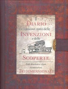 Il diario delle più importanti invenzioni e scoperte. Libro pop-up