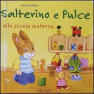 Salterino e Pulce alla scuola materna - Hartmut Bieber - copertina