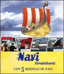 Daddyswing.es Navi strabilianti. Con 5 modelli di navi. Libro pop-up Image