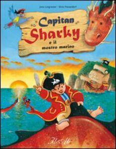 Libro Capitan Sharky e il mostro marino Jutta Langreuter , Silvio Neuendorf