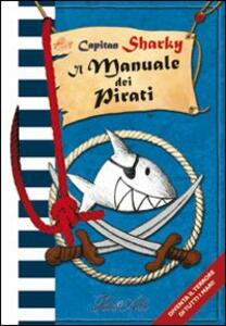 Capitan Sharky. Il manuale dei pirati - copertina