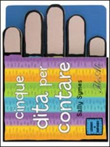 Cinque dita per contare - Sally Symes - copertina