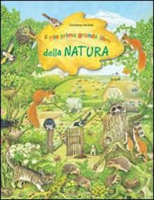 Radiospeed.it Il mio primo grande libro della natura. Ediz. illustrata Image