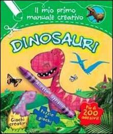 Filippodegasperi.it Dinosauri. Il mio primo manuale creativo. Con adesivi Image