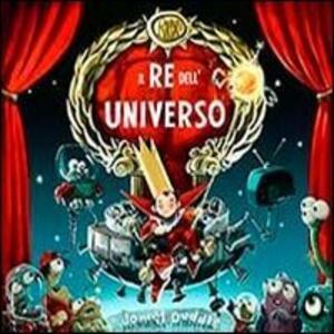 Il re dell'universo. Con poster