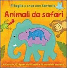 Mercatinidinataletorino.it Animali da safari. Ritaglia e crea con fantasia Image