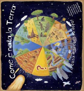Come è nata la Terra e cosa è successo dopo! Libro pop-up - copertina