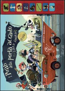 I pirati della porta accanto. Libro sonoro - Jonny Duddle - copertina