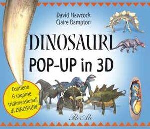 Dinosauri pop-up in 3D. Con gadget