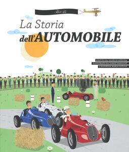 La storia dell'automobile. Ediz. illustrata