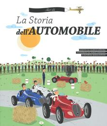 La storia dell'automobile. Ediz. illustrata
