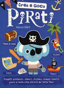 Pirati. Crea e gioca