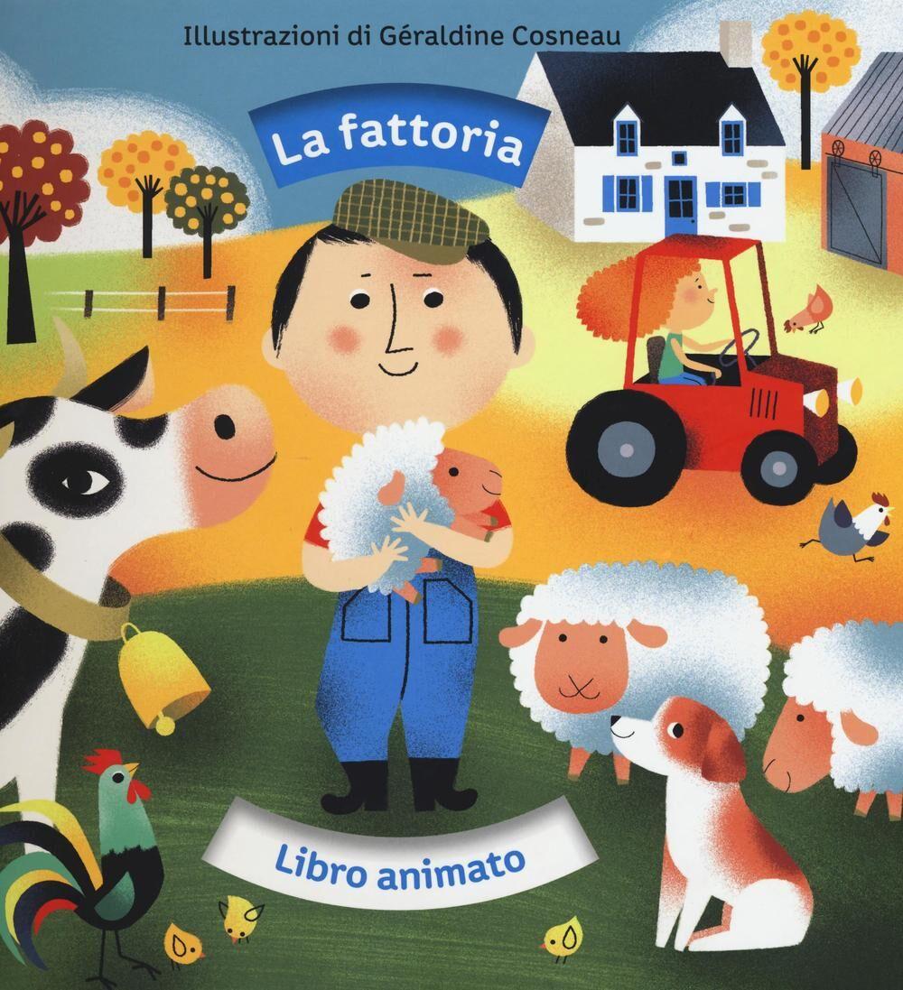 La fattoria. Libro animato
