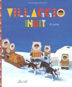 Villaggio Inuit di carta - Dominique Ehrhard - copertina