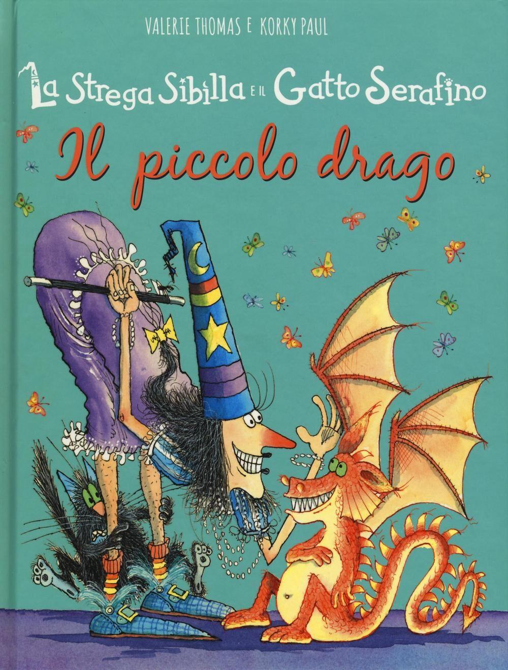 La strega Sibilla e il gatto Serafino. Il piccolo drago