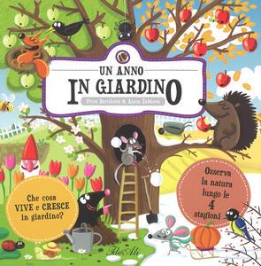 Un anno in giardino. Ediz. a colori - Petra Bartikovà - copertina