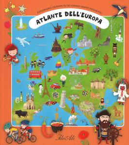 Atlante dell'Europa. Esploriamo l'Europa su sei grandi mappe pieghevoli. Ediz. a colori - Tomas Tuma,Katerina Hikadová,Zdenek Miler - copertina