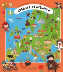 Criticalwinenotav.it Atlante dell'Europa. Esploriamo l'Europa su sei grandi mappe pieghevoli. Ediz. a colori Image