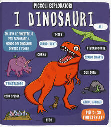 Camfeed.it I dinosauri. Piccoli esploratori. Ediz. a colori Image