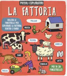 Radiospeed.it La fattoria. Piccoli esploratori. Ediz. a colori Image