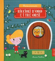 Daddyswing.es Riccioli d'oro e i tre orsi. Storie animate. Ediz. a colori Image