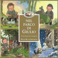 Nel parco di Giulio. 4 storie per 4 stagioni. Ediz. a colori. Con Poster.pdf