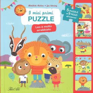 Leo è molto arrabbiato. I miei primi puzzle. Ediz. a colori - Bénédicte Rivière,Zoe Waring - copertina