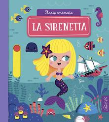 Milanospringparade.it La sirenetta. Storie animate. Ediz. a colori Image