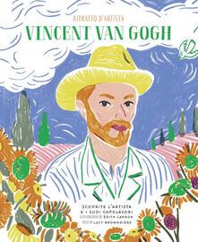 Squillogame.it Vincent Van Gogh. Ritratto d'artista. Scoprite l'artista e i suoi capolavori. Ediz. a colori Image