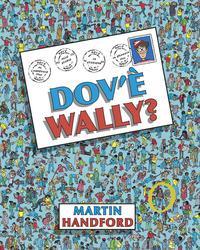 Dov'è Wally? Ediz. a colori - Handford Martin - wuz.it