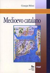 Medioevo catalano. Studi (1966-1985)