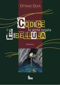 Codice libellula. La verità negata - Ottavio Olita - copertina