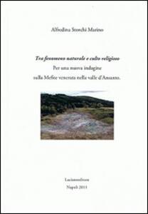 Tra fenomeno naturale e culto religioso