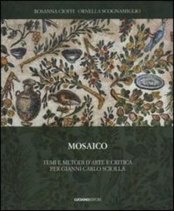 Mosaico. temi e metodi d'arte e critica per Gianni Carlo Sciolla - copertina