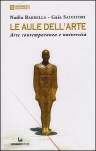 Le aule dell'arte. Arte contemporanea e università - copertina