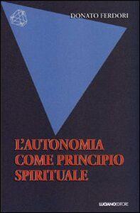 L' autonomia come principio spirituale
