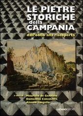 Le pietre storiche della Campania dall'oblio alla riscoperta