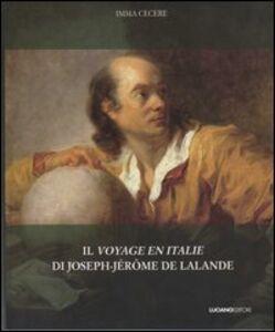 Il voyage en Italie di Joseph-Jérome De Lalande