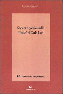 Società e politica nelle «Italie» di Carlo Levi