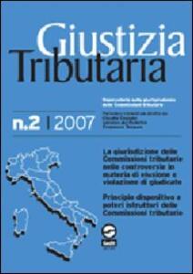 Giustizia tributaria (2007). Vol. 2 - copertina