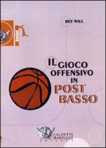 Il gioco offensivo in post basso. DVD. Con libro