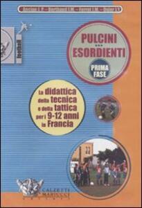 Pulcini esordienti. Prima fase. DVD. Con libro - copertina