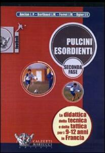 Pulcini esordienti. Seconda fase. DVD. Con libro