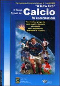 Libro Corso internazionale «A new era» per il calcio. 3 DVD. Con libro
